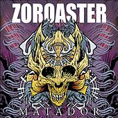 Play & Download Zoroaster by Zoroaster | Napster
