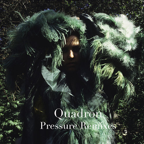 Play & Download Pressure - Remixes by Quadron | Napster