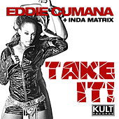 Play & Download Take It! - EP by Eddie Cumana | Napster
