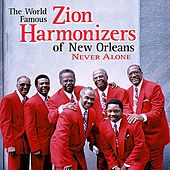 Play & Download Never Alone by Zion Harmonizers | Napster