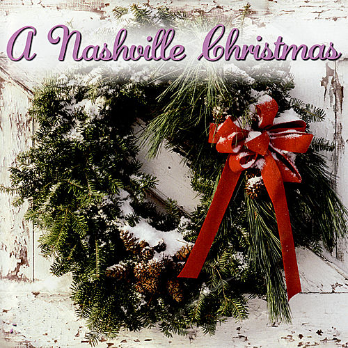 Play & Download A Nashville Christmas by Various Artists | Napster
