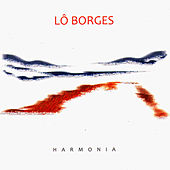 Play & Download Harmonia by Lô Borges | Napster