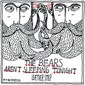 The Bears Aren't Sleeping Tonight / Invade My Body - EP by Leaether Strip