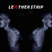 Play & Download Mental Disturbance by Leaether Strip | Napster