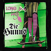 Play & Download Long Legs by Die Hunns | Napster