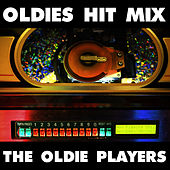 Oldies Hit Mix by The Oldie Players