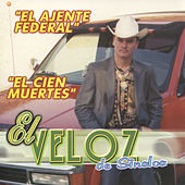 Play & Download El Ajente Federal by El Veloz De Sinaloa | Napster