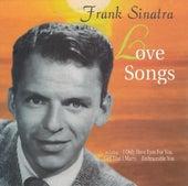 Love Songs von Frank Sinatra