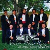 Play & Download Volumen Cuatro: Memorias by Zaaz De Victor Hugo Ruiz | Napster