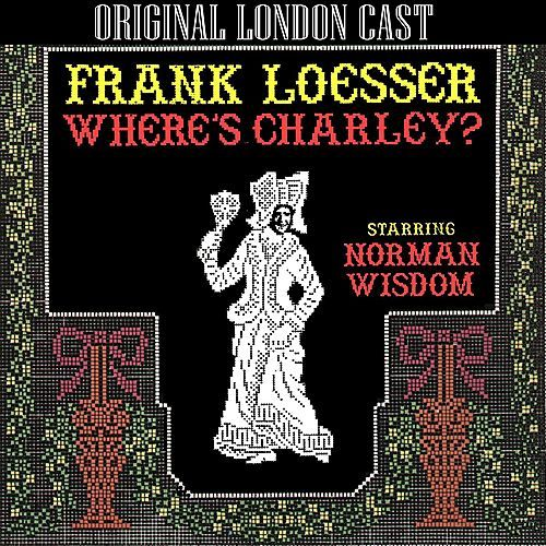 Play & Download Where's Charley (Original London Cast Recording) by Various Artists | Napster
