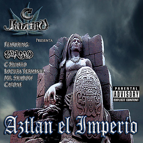 Aztlan El Imperio by Various Artists