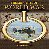 Play & Download The Song Hits of World War I by Various Artists | Napster