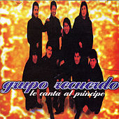 Play & Download Le Canta Al Principe by Grupo Recuerdo | Napster