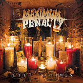 Play & Download Life & Times by Maximum Penalty | Napster