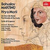 Play & Download Martinu:  Les Jeux de Marie, Cycle of 4 operas by Various Artists | Napster