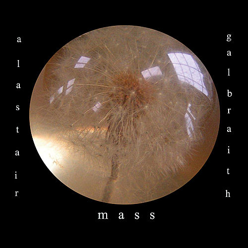 Play & Download Mass by Alastair Galbraith | Napster