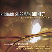 Live At the Sweet Rhythm by Richard Sussman Quintet