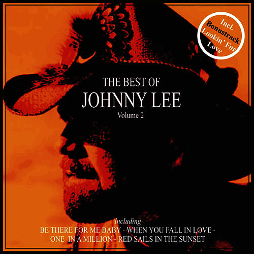 The Best of Johnny Lee, Vol. 2 by Motherlode