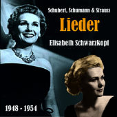 Play & Download Lieder of Schubert, Schumann & Strauss, Recordings 1948-1954 by Elisabeth Schwarzkopf | Napster