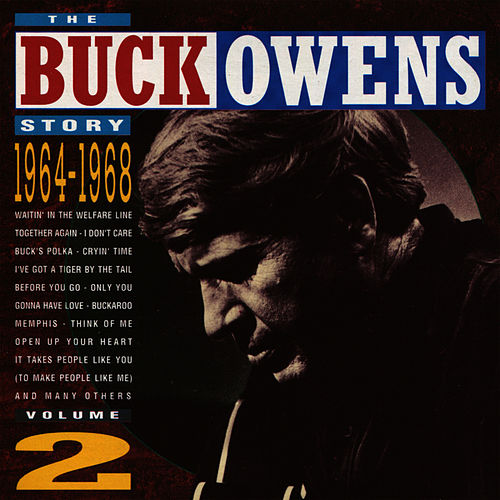 Play & Download The Buck Owens Story, Volume 2: 1964-1968 by Buck Owens | Napster