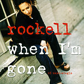 When I'm Gone by Rockell