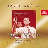 Play & Download Ancerl Gold Edition 26  Bartok: Concerto for Orchestra,  Concerto for Viola and Orchestra by Various Artists | Napster