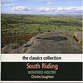 South Riding by Winifred Holtby by Charles Laughton