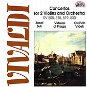 Play & Download Vivaldi:  Concertos for Two Violins and Orchestra by Virtuosi Di Praga | Napster