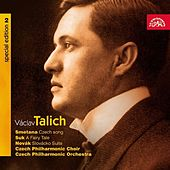 Play & Download Talich Special Edition  2 / Smetana:  Czech Song / Suk:  A Fairy Tale / Novak:  Slovacko Suite by Czech Philharmonic Orchestra | Napster