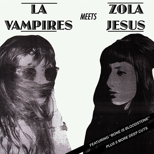 Play & Download LA Vampires Meets Zola Jesus by LA Vampires | Napster