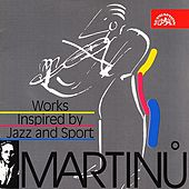 Play & Download Martinu:  Works Inspired by Jazz and Sport by Various Artists | Napster