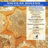 Play & Download Bolens: Musique de Chambre et Musique Pour Orchestre by Various Artists | Napster