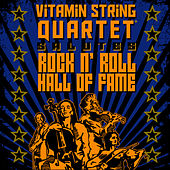 Play & Download Vitamin String Quartet Salutes Rock And Roll Hall Of Fame by Vitamin String Quartet | Napster
