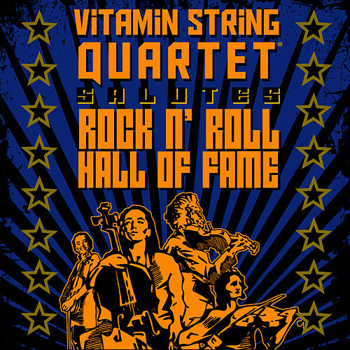 Vitamin String Quartet Salutes Rock And Roll Hall Of Fame by Vitamin String Quartet