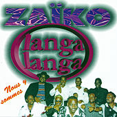 Play & Download Nous y sommes by Zaiko Langa Langa | Napster
