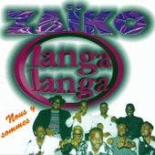 Nous y sommes by Zaiko Langa Langa