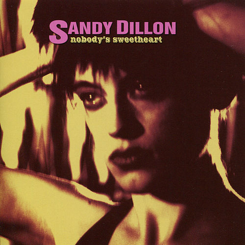 Nobody's Sweetheart by Sandy Dillon