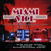 Miami Vice & Other Great Movie & TV Themes by The Global Stage Orchestra