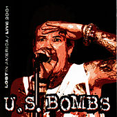 Play & Download Lost In America Live 200 by U.S. Bombs | Napster