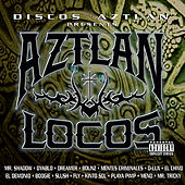 Play & Download Aztlan Locos by Various Artists | Napster