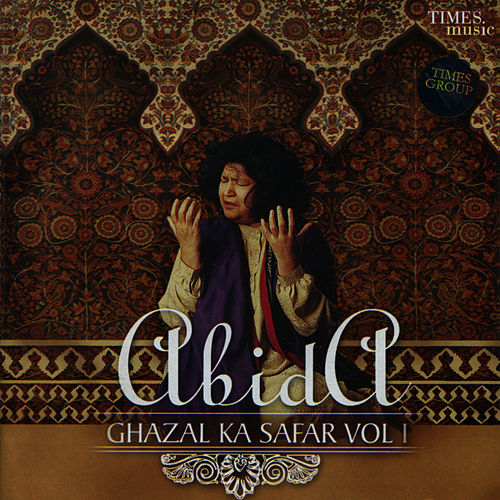 Ghazal Ka Safar Vol. I by Begum Abida Parveen