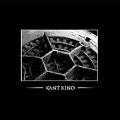 We Are Kant Kino - You Are Too by Kant Kino
