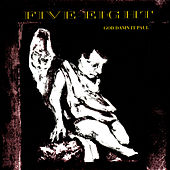 Play & Download God Damn It Paul by Five Eight | Napster