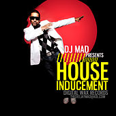 Play & Download House Inducement by DJ Mad | Napster