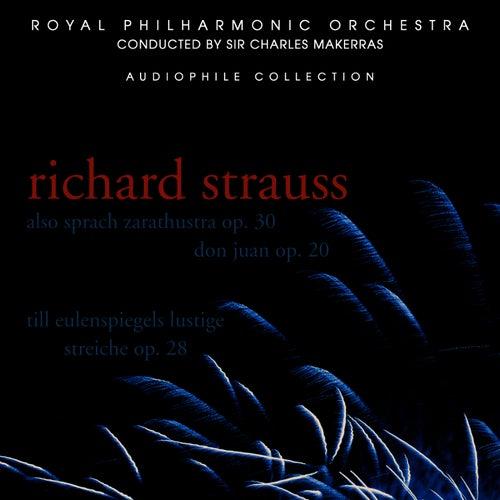 Play & Download Strauss: Also Sprach Zarathustra, Don Juan, Till Eulenspiegel's Lustige Streiche by Royal Philharmonic Orchestra | Napster
