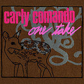 Play & Download One Take by Carly Comando | Napster