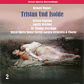 Play & Download Wagner: Tristan Und Isolde, Vol. 2 by Lauritz Melchior | Napster