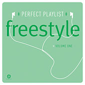 Play & Download Perfect Playlist Freestyle, Vol. One by Various Artists | Napster