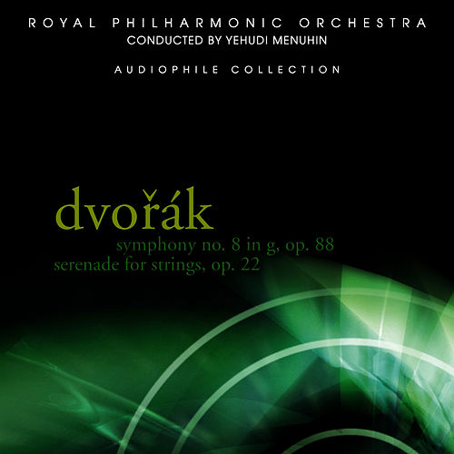 Play & Download Dvořák: Symphony No. 8 in G, Serenade for Strings by Royal Philharmonic Orchestra | Napster