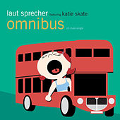 Play & Download Omnibus by Laut Sprecher | Napster